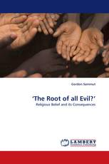 'The Root of all Evil?'
