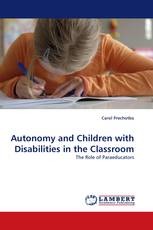 Autonomy and Children with Disabilities in the Classroom