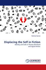 Displacing the Self in Fiction