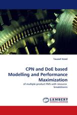 CPN and DoE based Modelling and Performance Maximization
