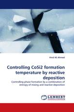 Controlling CoSi2 formation temperature by reactive deposition