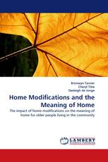 Home Modifications and the Meaning of Home