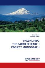 VASUNDHRA: THE EARTH RESEARCH PROJECT MONOGRAPH