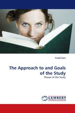 The Approach to and Goals of the Study