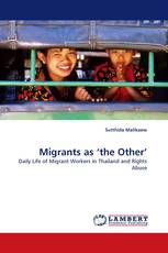 Migrants as 'the Other'
