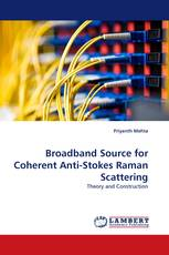 Broadband Source for Coherent Anti-Stokes Raman Scattering