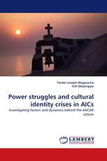 Power struggles and cultural identity crises in AICs