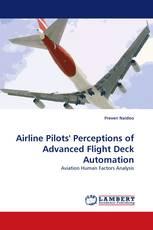 Airline Pilots'' Perceptions of Advanced Flight Deck Automation