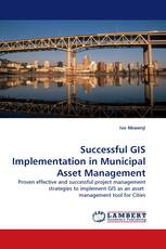 Successful GIS Implementation in Municipal Asset Management