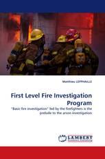First Level Fire Investigation Program