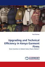 Upgrading and Technical Efficiency in Kenya Garment Firms