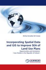 Incorporating Spatial Data and GIS to Improve SEA of Land Use Plans