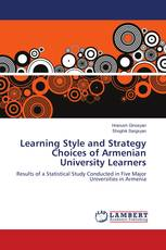 Learning Style and Strategy Choices of Armenian University Learners
