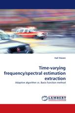 Time-varying frequency/spectral estimation extraction