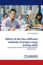 Which of the four different methods of proper essay writing skills