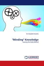 """Minding"" Knowledge"