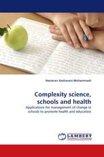 Complexity science, schools and health