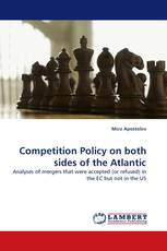 Competition Policy on both sides of the Atlantic