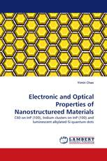 Electronic and Optical Properties of Nanostructureed Materials