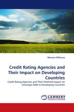 Credit Rating Agencies and Their Impact on Developing Countries