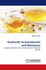 Husbands'' Inconsistencies and Resistance