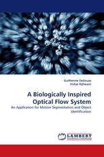 A Biologically Inspired Optical Flow System