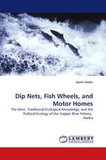 Dip Nets, Fish Wheels, and Motor Homes