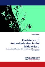 Persistence of Authoritarianism in the Middle East: