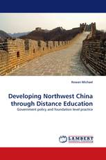 Developing Northwest China through Distance Education