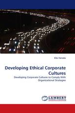 Developing Ethical Corporate Cultures