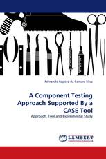 A Component Testing Approach Supported By a CASE Tool