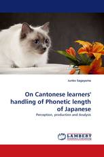 On Cantonese learners'' handling of Phonetic length of Japanese