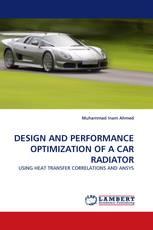 DESIGN AND PERFORMANCE OPTIMIZATION OF A CAR RADIATOR
