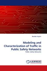Modeling and Characterization of Traffic in Public Safety Networks