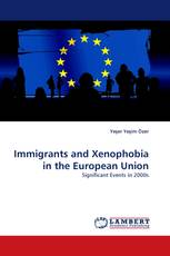 Immigrants and Xenophobia in the European Union