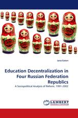 Education Decentralization in Four Russian Federation Republics