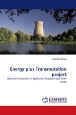 Energy plus Transmutation project