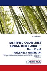 IDENTIFIED CAPABILITIES AMONG OLDER ADULTS: Basis For A WELLNESS PROGRAM