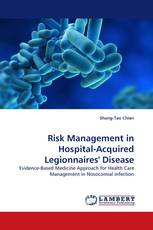 Risk Management in Hospital-Acquired Legionnaires'' Disease