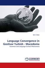 Language Convergence in Gostivar Turkish - Macedonia