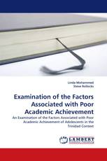 Examination of the Factors Associated with Poor Academic Achievement