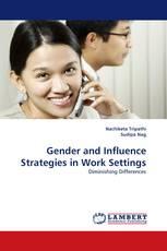 Gender and Influence Strategies in Work Settings