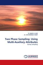 Two Phase Sampling: Using Multi-Auxiliary Attributes