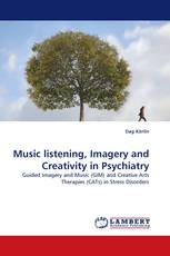 Music listening, Imagery and Creativity in Psychiatry