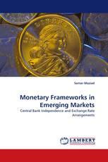 Monetary Frameworks in Emerging Markets