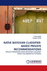 NAÏVE BAYESIAN CLASSIFIER-BASED PRIVATE RECOMMENDATIONS
