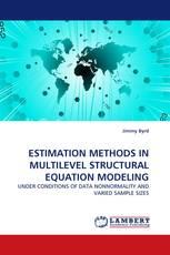 ESTIMATION METHODS IN MULTILEVEL STRUCTURAL EQUATION MODELING