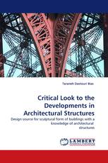 Critical Look to the Developments in Architectural Structures