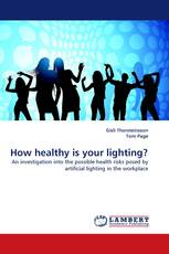 How healthy is your lighting?