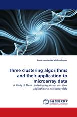 Three clustering algorithms and their application to microarray data